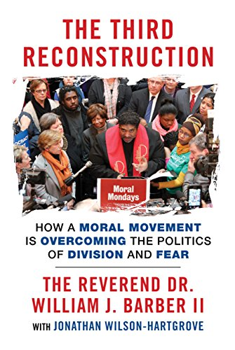 "Date of Book Discussion (TBD): ""The Third Reconstruction"" Rev. W. J. Barber II"