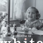 "Book Review: ""Waking Up White"", by Debby Irving"