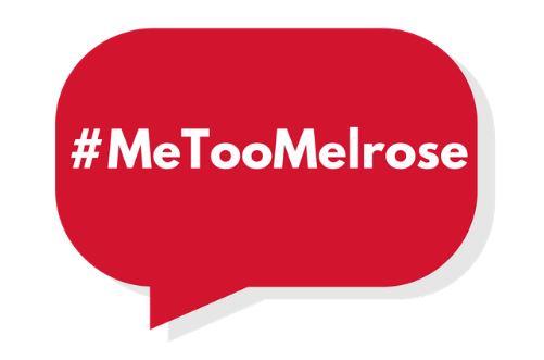 #MeTooMelrose