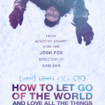 "Green Sanctuary Film: ""How to Let Go of the World and Love All the Things Climate Can't Change"" June 9, 7:00 pm"