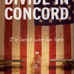 "PAST EVENT: Environmental Justice Film: ""Divide In Concord"", Sat. June 1, 2019 at 7:00 pm"