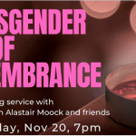 PAST EVENT: 2019-11-20: Transgender Day of Remembrance, Wed Nov 20th, 7pm