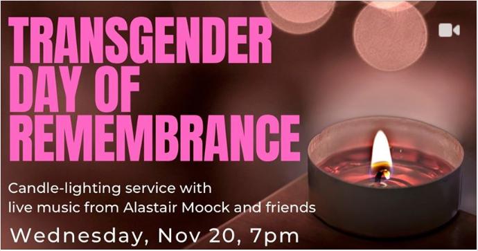 Transgender Day of Remembrance, Wed Nov 20th, 7:30 pm