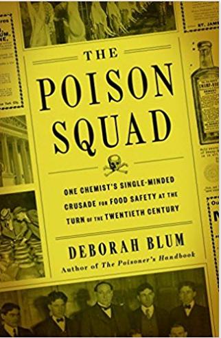 "Presentation: ""The Poison Squad"" by Deborah Blum, Sunday Feb 23, 3-4pm"
