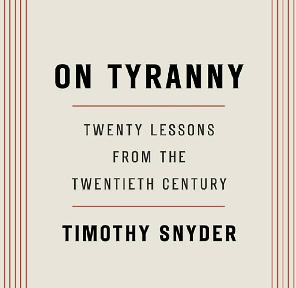 """On Tyranny"" Discussion Group Thursdays, February 4 and 11, Noon and 7pm"