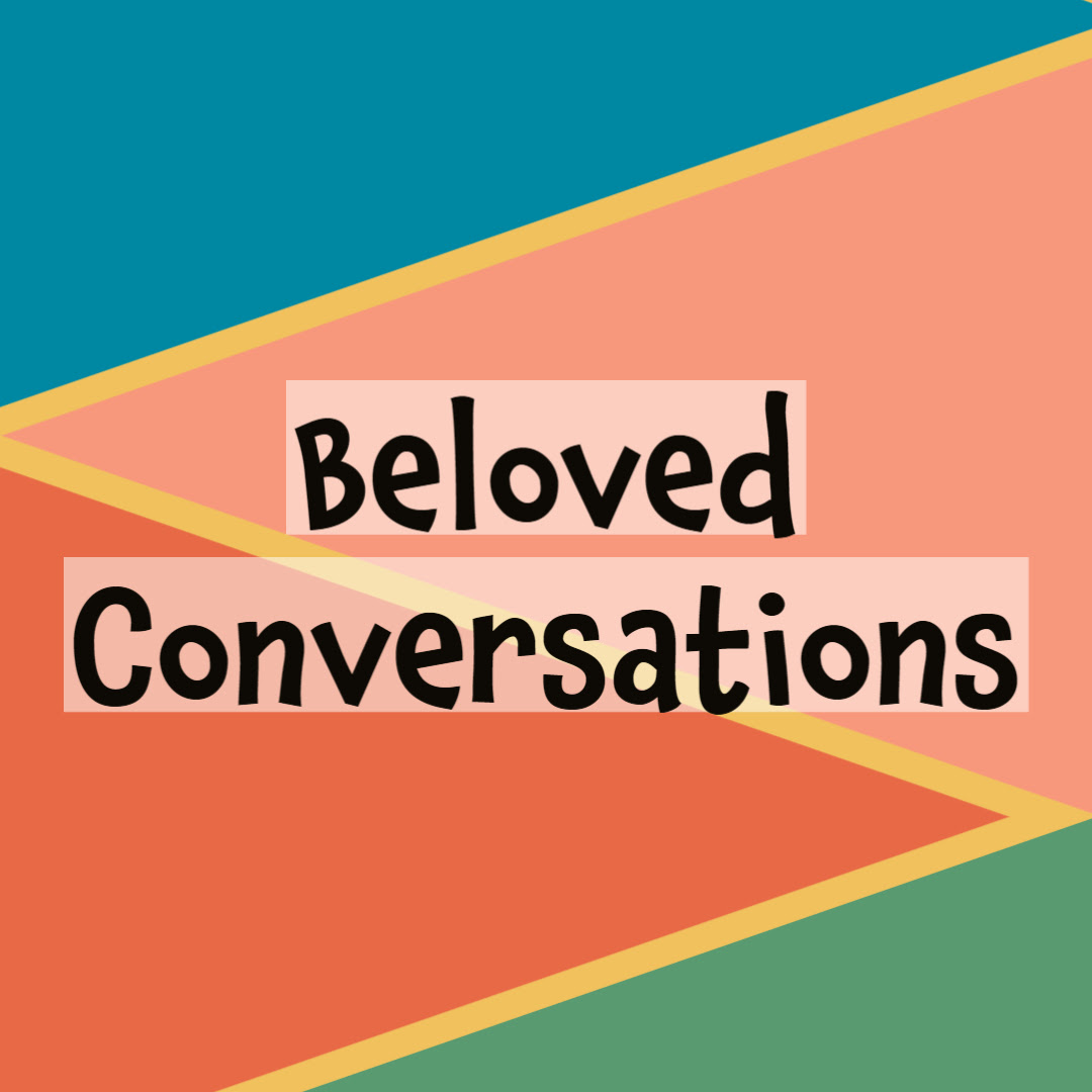 Beloved Conversations